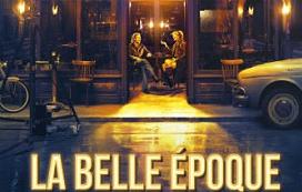 """La belle époque"" di N. Bedos. Recensione di R. Iansiti"