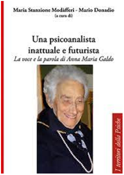 """""""Una psicoanalista inattuale e futurista"""" a cura di M. Stanzione Modafferi, M. Donadio – Recensione di Roberto Musella"""