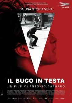"""Il buco in testa"""" di Antonio Capuano – Recensione di Ornella Moschella"""