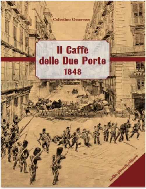 Il caffè delle due porte-1848 – Di Celestino Genovese